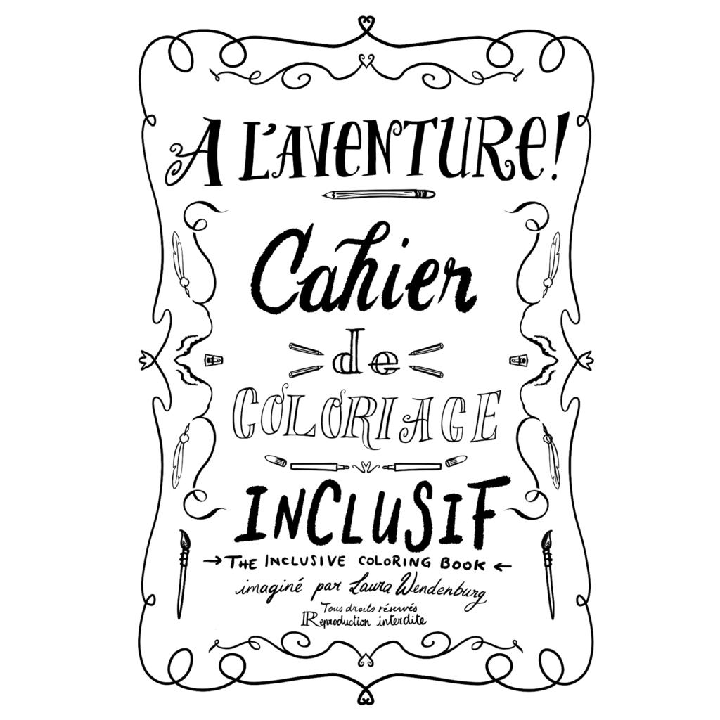 """Couverture de """"A L'AVENTURE"""" cahier de coloriage inclusif"""